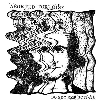 aborted tortoise - do not resuscitate