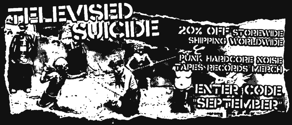 "20% off storewide shipping worldwide  punk hardcore noise tapes records merch enter code ""september"""